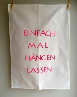 Handtuch Einfach mal hängen lassen